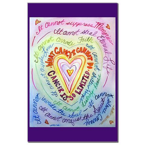 What Cancer Cannot Do Rainbow Heart Small Posters