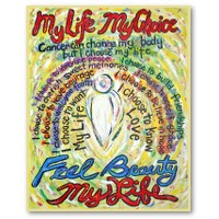 My Life, My Choice Poster Art Print