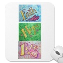 Faith, Hope, Love Mousepad