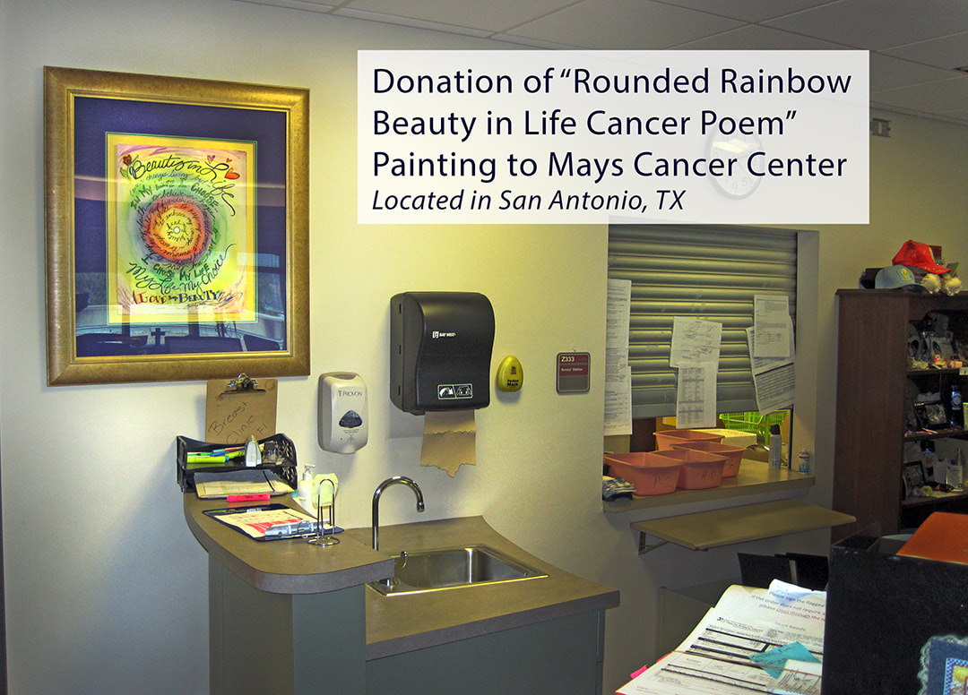 Beauty in Life Cancer Poem art donation to UT Health Mays Cancer Center in San Antonio, TX Picture